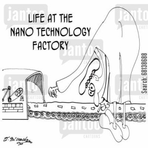 Life at the Nano Technology Factory